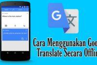 Cara-Menggunakan-Google-Translate-Secara-Offline-di-Android