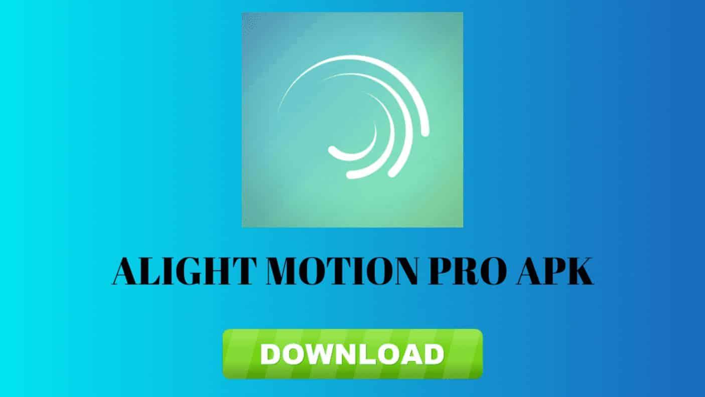 Download-Aplikasi-Alight-Motion-versi-Pro-Mod-Apk
